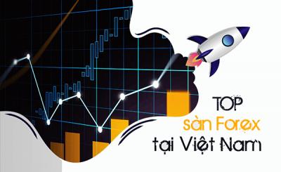 Top 5 sàn giao dịch forex tại việt Nam uy tín đáng chơi hiện tại