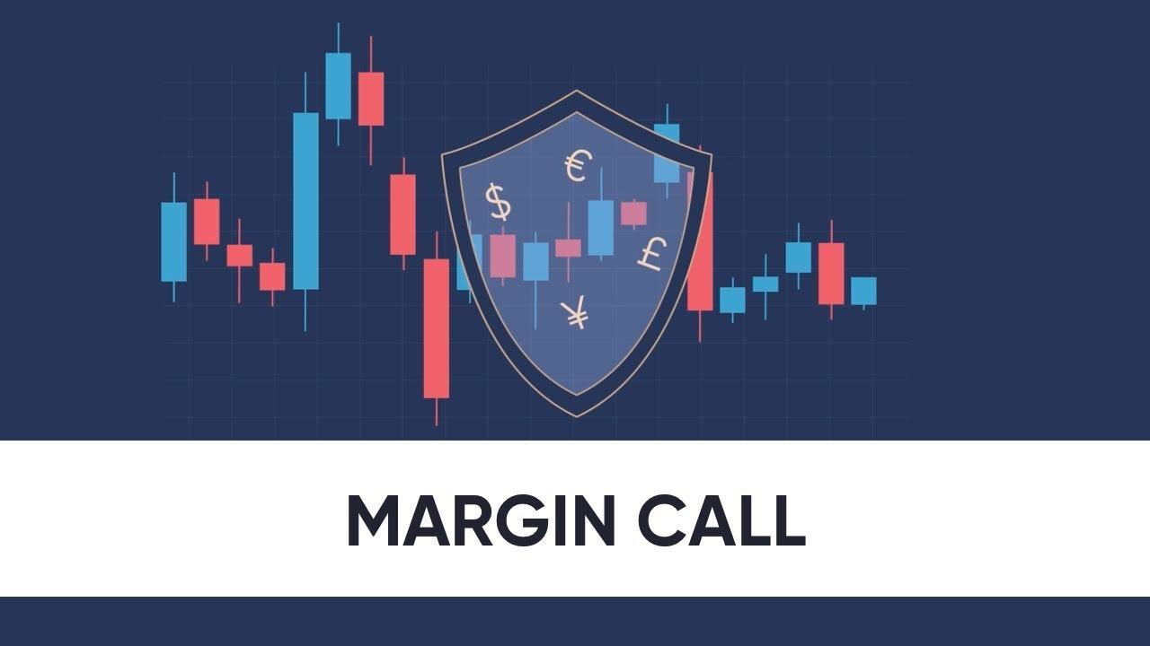 Margin Call là gì