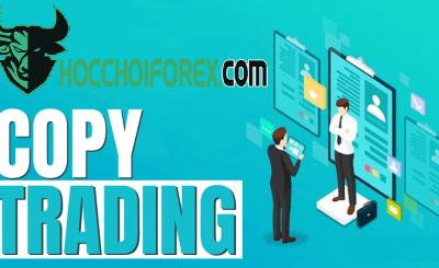 Copy trade là gì Top sàn copy trade uy tín tại Việt Nam